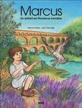 Gemma Sales et Jean Hennegé - Marcus - Un enfant en Provence romaine.