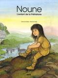 Gemma Sales et Michel Vaidis - Noune - L'enfant de la Préhistoire. Pack de 25.