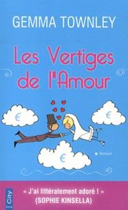 Gemma Townley - Les Vertiges de l'Amour.