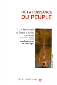 GEMR et Yves Vargas - De la puissance du peuple - Tome 1, La démocratie de Platon à Rawls.
