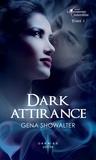 Gena Showalter - Dark attirance - T1 - La promesse interdite.