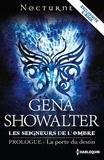 Gena Showalter - La porte du destin - Série Les Seigneurs de l'Ombre - Prologue.