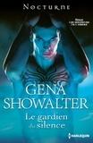 Gena Showalter - Le gardien du silence - T7 - Les Seigneurs de l'Ombre.