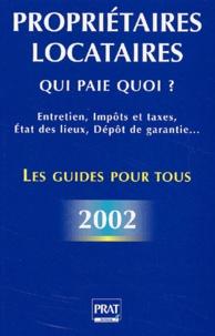 Téléchargement gratuit du livre pour mp3 Propriétaires, locataires. Qui paie quoi ? Edition 2002 iBook en francais par GENDREY PATRICIA/DIBOS-LACROUX 9782858905898