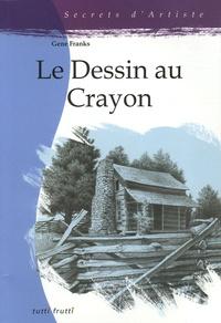 Gene Franks - Le Dessin au Crayon.
