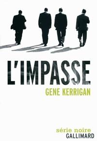 Gene Kerrigan - L'impasse.