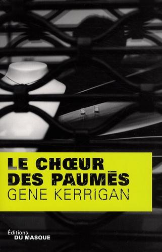 Gene Kerrigan - Le choeur des paumés.