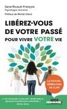 Gene Ricaud-François - Libérez-vous de votre passé pour vivre votre vie.