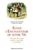 Gene Ricaud-François - Soyez l'enchanteur de votre vie.