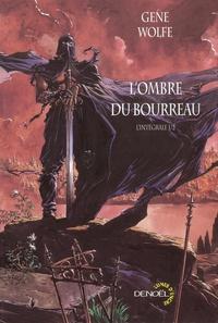 Gene Wolfe - L'Ombre du Bourreau l'Intégrale Tome 1 : .