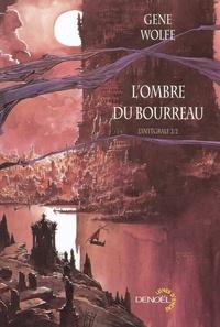 Gene Wolfe - L'Ombre du Bourreau l'Intégrale Tome 2 : .