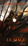 Gene Wolfe - Le Chevalier-Mage Tome 2 : Le mage.