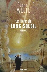 Gene Wolfe - Le livre du long soleil Tomes 1 à 4 : Intégrale.