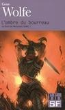 Gene Wolfe - Le livre du Nouveau Soleil Tome 1 : L'ombre du bourreau.