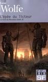 Gene Wolfe - Le livre du Nouveau Soleil Tome 3 : L'épée du licteur.