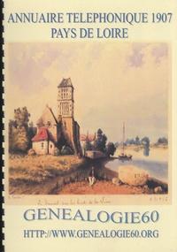 Généalogie 60 - Annuaire téléphonique 1907 Pays de Loire.