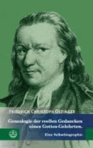 Genealogie der reellen Gedancken eines Gottes-Gelehrten - Eine Selbstbiographie.