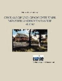 Genealogie und Geschichte einer münsterländischen Familie - ab 1242.
