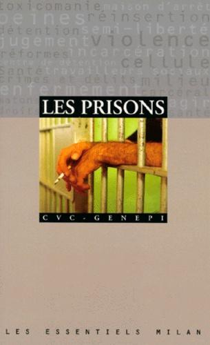 GENEPI et  CVC - Les prisons.