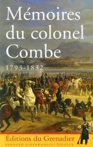 Général Combe - Mémoires du colonel Combe - 1793-1832.