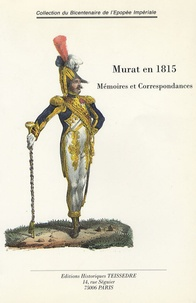 Murat en 1815 - Suivi de Documents sur lexpédition et la mort de Murat.pdf