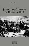 Général duc de Fezensac - Journal de la campagne de Russie en 1812.