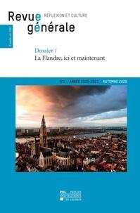 General Revue - Revue générale n° 1 – automne 2020 - Dossier – La Flandre, ici et maintenant.