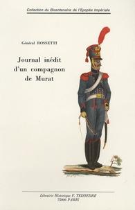 Général Rossetti - Journal d'un compagnon de Murat - Espagne - Naples - Russie.