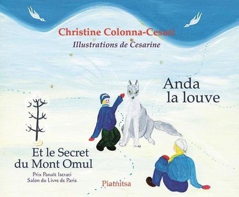 Chris Colonna-cesari - Anda la louve et le secret du Mont Omul - Cd.
