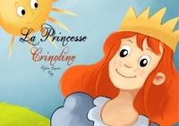 Sylvie Lavoie et  Vay - La princesse Crinoline.