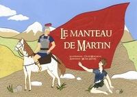 Céline Monchoux et Michel Kieffer - Le manteau de Martin.