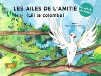 Vanoa et Marie-Anaïs Pichet - Les ailes de l'amitié (Lili la colombe).