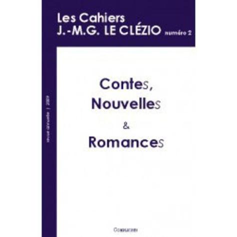 Michel Viegnes et Rachel Bouvet - Les cahiers J.-M.G. Le Clézio N° 2-2009 : Contes, nouvelles et romances.