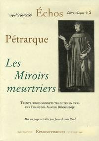 Jean-Louis Paul - Les Miroirs meurtriers de Pétrarque. 1 CD audio