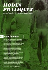 Manuel Charpy - Modes pratiques N° 2 : Sans la mode.