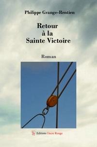 Philippe Grange-Rentien - Retour à la Sainte Victoire.