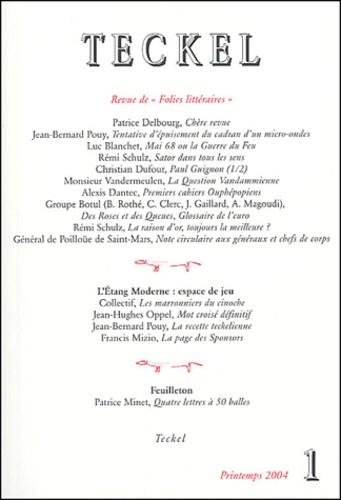 Patrice Delbourg et Jean-Bernard Pouy - Teckel N° 1 Juin 2004 : .
