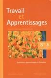 Claude Raisky - Travail et Apprentissages N° 6, Décembre 2010 : Expérience, apprentissages et formation.