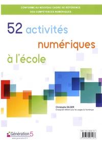 Christophe Gilger - 52 activités numériques à l'école. 1 Cédérom