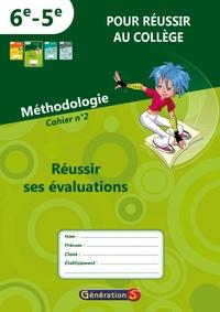 """Génération 5 - Cahier n°2 """"pour réussir au collège"""" - Réussir ses évaluations."""