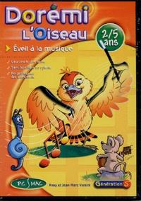Anny Versini et Jean-Marc Versini - Dorémi l'oiseau - Eveil à la musique 2/5 ans, CD-ROM.
