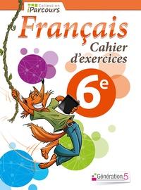 Génération 5 - Français 6e - Cahier d'exercices.