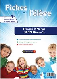 Génération 5 - Français et manga SEGPA niveau 1 - Fiches pour l'élève.
