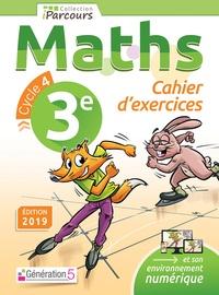 Génération 5 - Iparcours maths 3e Cycle 4 - Cahier d'exercices.