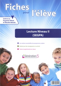 Génération 5 - Lecture Niveau 2 (SEGPA) - Fiches pour l'élève. 1 Cédérom