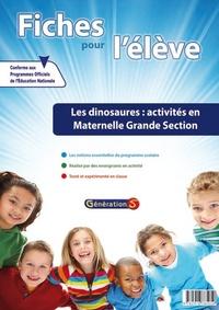 Les dinosaures, activités en maternelle Grande Section - Fiches pour lélève.pdf