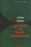 Genèse de l'antisémitisme.
