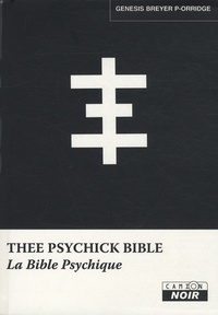 Genesis Breyer P-Orridge - The psychick bible.