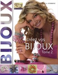 Geneviève A. Sterbenz - Créez vos bijoux - Tome 2.