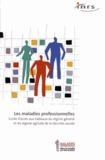 Geneviève Abadia et Cyndie Brisbart - Les maladies professionnelles - Guide d'accès aux tableaux du régime général et du régime agricole de la Sécurité sociale.